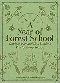 ayearintheforestschoolway Forest School Books