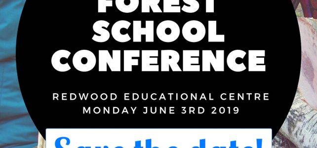 INSPIRED Forest School Conference :: June 3rd 2019