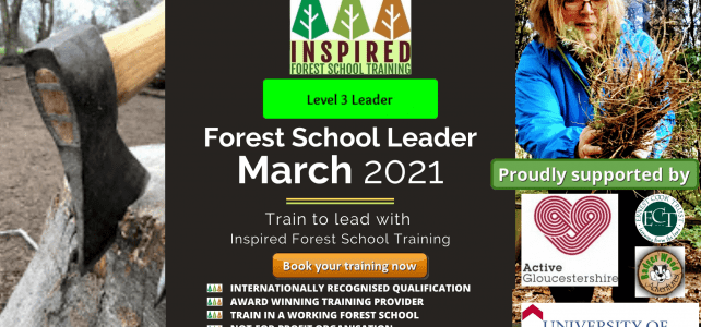 Forest School Leader course - March 2021