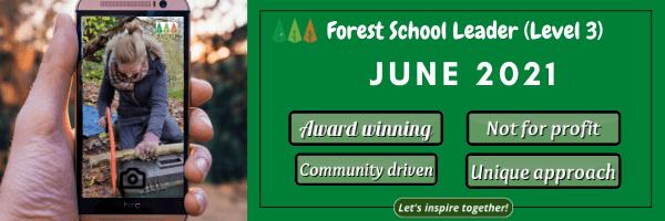 Forest-School-Level-3-Leader-award Forest School Leader Training - June 2021