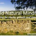 Cotswold Natural Mindfulness are offering another Taster session in May